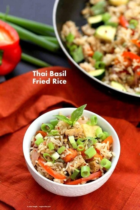 Vegan Thai Basil Fried Rice - Vegan Richa | Nutrition | Scoop.it