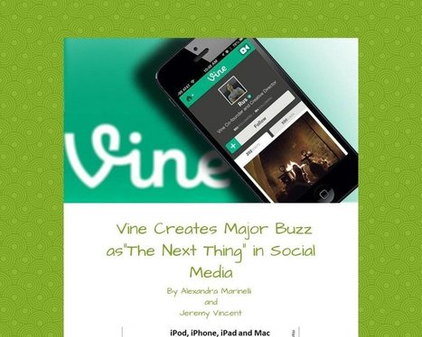 Vine Creates Major Buzz asThe Next Thing in Social Media | Marketing in Motion | Scoop.it