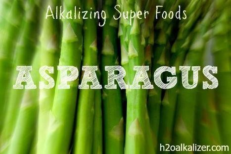 Alkalizing Superfoods: Asparagus | The Basic Life | Scoop.it
