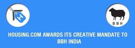Housing.com awards its creative mandate to BBH India @BBHIndia | Digital-News on Scoop.it today | Scoop.it