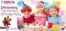7 Steps to Planning The Perfect Birthday Party | Top Gifts Ideas For Every Occasion | Scoop.it