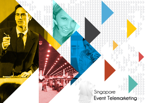 Singapore Event Telemarketing | Social Media and Telemarketing | Scoop.it