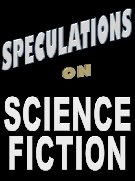 Speculations on Science Fiction | David Brin's Collected Articles | Scoop.it