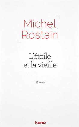 L'étoile et la vieille | Michel Rostain | Scoop.it