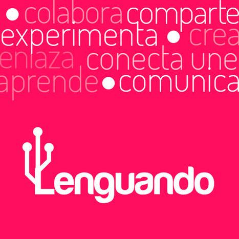 Lenguando - Conectados por la lengua | Literature, art, technology and science | Scoop.it