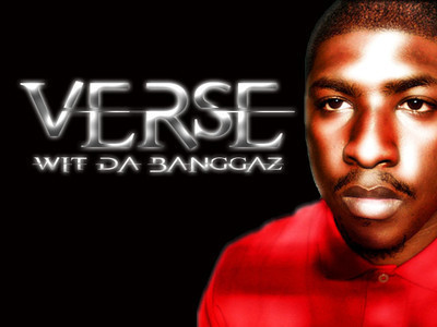 "VerseBeatz Wit Da Banggaz ""I wish I had a time machine so I can take back everything that went wrong"" 