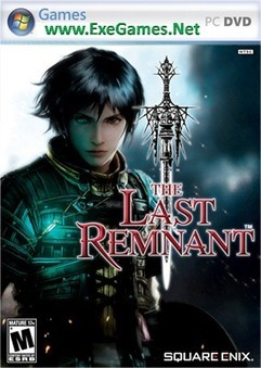 The Last Remnant Free Download PC Game Full Version | Exe Games | Guild Wars 2 | Scoop.it