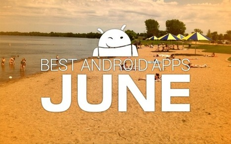 Best Android apps from June 2014 - Phandroid.com   Information Security Company   Enterprise Services   Supply Chain Management   Scoop.it