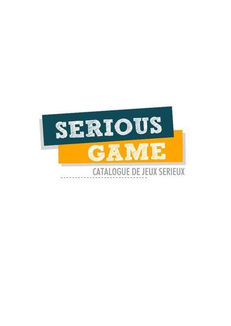 Catalogue de Serious Game | Jeux educatifs | Scoop.it
