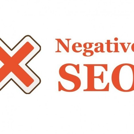 Negative SEO – How to Identify Threats, Prevent Attacks, and... | Digital Marketing | Scoop.it