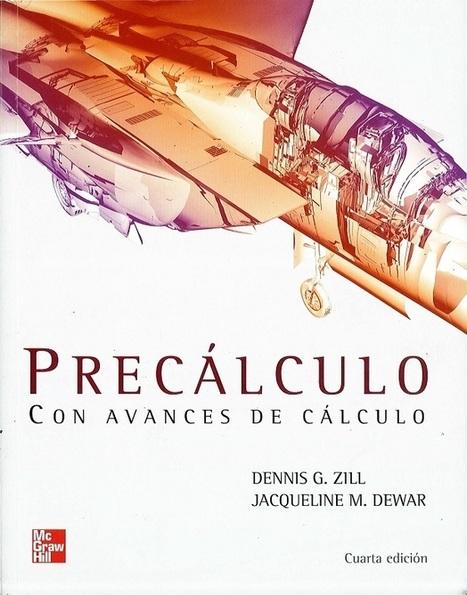 PRECÁLCULO CON AVANCES DE CÁLCULO - Zill, Dewar | Pre-cálculo | Scoop.it