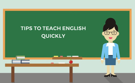 Tricks and Tips to Teach English Quickly | TEFL Course in India | Scoop.it