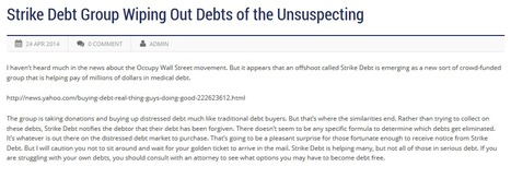 Strike Debt Group Wiping Out Debts of the Unsuspecting | Gamez Law Firm | Business | Scoop.it