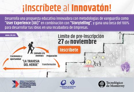 Innovatón   2do Congreso Internacional de Innovación Educativa 2015 del Tecnológico de Monterrey   Innovación, Tecnología y Educación   Scoop.it