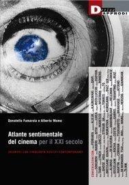 Atlante sentimentale del cinema per il XXI secolo « Derive Approdi | zippora info by raethia corsini | Scoop.it