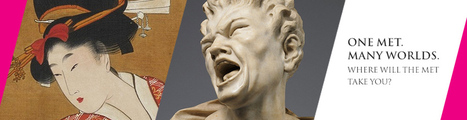 """Clic France / Le Metropolitan Museum lance un nouvel outil web interactif en onze langues: """"Un Met. Des Mondes""""   Clic France   Scoop.it"""