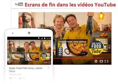 YouTube permet d'ajouter des écrans de fin à vos vidéos | Social Media Curation par Mon Habitat Web | Scoop.it