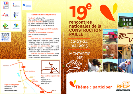 19e rencontres nationales de la construction paille à Montargis   AutoConstruction   Scoop.it