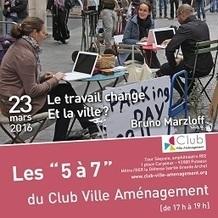 Les 5à7 du Club - 2016 - 23 mars 2016 - Club Ville Aménagement | Ambiances, Architectures, Urbanités | Scoop.it