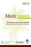 MEDITERRA 2016. Zéro gaspillage en Méditerranée. Ressources naturelles, alimentation et connaissances - FAO,  CIHEAM - Presses de Sciences Po   Parution d'ouvrages   Scoop.it