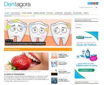 Dentagora : portail dédié à la santé bucco-dentaire | Buzz e-sante | Scoop.it