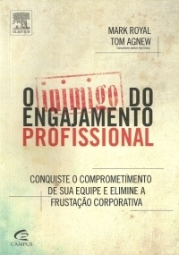 O Inimigo do engajamento profissional   Hay Group Brasil   Scoop.it