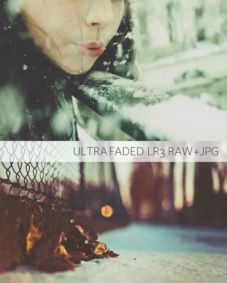 UltraFaded Presets - Faded - Washed Style Lightroom presets | Adobe Lightroom Presets | presetss | Scoop.it