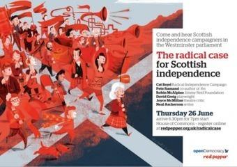 Event: The radical case for Scottish independence: with Red Pepper ... | Scottish Independence: A Better Future. | Scoop.it
