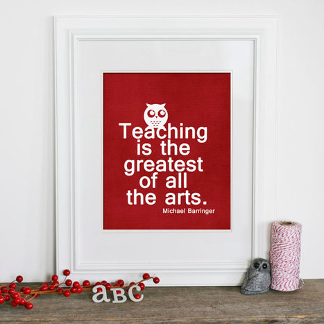 Teaching is the Greatest of all the Arts- Appreciation Gift for Teacher | Noticias, Recursos y Contenidos sobre Aprendizaje | Scoop.it