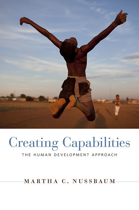 #EDENPorto Reference for Bob Fryer's keynote: Creating Capabilities — Martha C. Nussbaum | Harvard University Press | Open Flexible and E-Learning Knowledge Base | Scoop.it