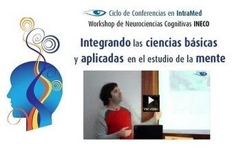 Docencia en Psiquiatría: Neurociencia: De la Física a la Psicología Experimental - Mariano Sigman | herramientas y recursos docentes | Scoop.it
