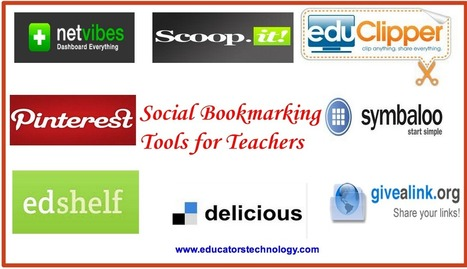 10 Excellent Social Bookmarking Tools for Teachers ~ Educational Technology and Mobile Learning | Teacher Tips & Tools | Scoop.it