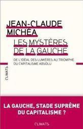 Les mystères de la gauche - Philomag.com | Sociocritique | Scoop.it