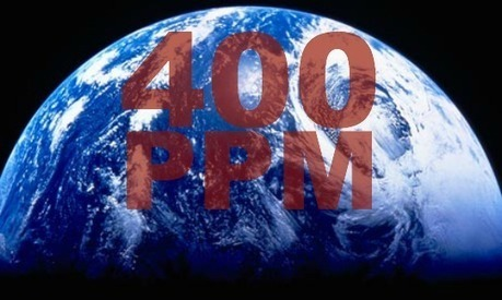 400 Parts Per Million: Climate Milestone is a Moment of Symbolic Significance on Road of Idiocy | Sustain Our Earth | Scoop.it