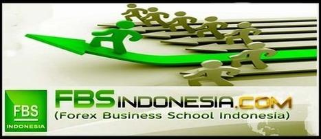 Sekolah Belajar Forex FBS Indonesia | Sekolah Belajar Forex FBS Indonesia - Saka Journal | Scoop.it