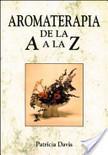 Aromaterapia de la A a la Z | aromaterapia | Scoop.it