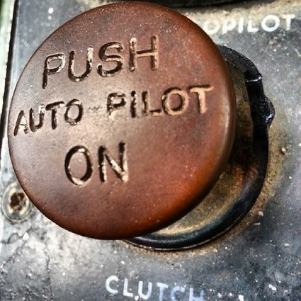3 Warning Signs You're Leading on Autopilot | New Leadership | Scoop.it