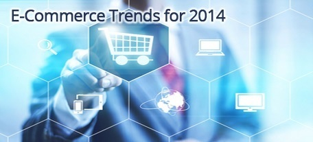 7 E-commerce Trends Small Businesses Need to Know in 2014 | eCommerce | Scoop.it