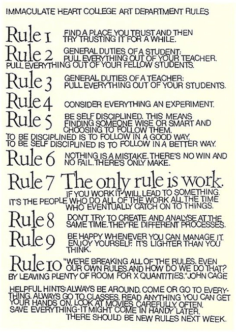 10 Rules for Students, Teachers, and Life by John Cage and Sister Corita Kent | Anytime Anywhere Learning | Scoop.it