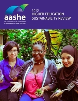 2013 Higher Education Sustainability Review | Association for the Advancement of Sustainability in Higher Education (AASHE) | SCUP Links | Scoop.it