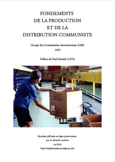 Fondements de la production et de la distribution communiste (GIC, 1930) | We are the Birds of the Coming Storm | Scoop.it