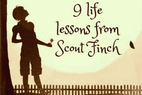 9 life lessons from Scout Finch: What the 'To Kill a Mockingbird' character taught us | Cool School Ideas | Scoop.it