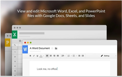 New Now You Can Edit Office Files in Google Drive ~ Educational Technology and Mobile Learning | TEFL & Ed Tech | Scoop.it