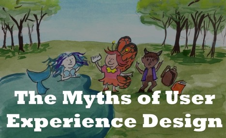 The Myths of UX Design/ Product Design/Whatever They Call It This Week   Webdesign et Ergonomie   Scoop.it