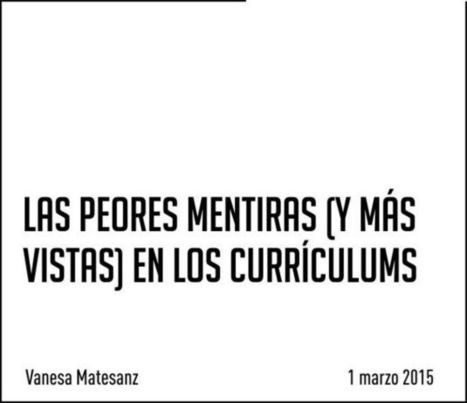 #RRHH No trabajes para tu currículum | Help and Support everybody around the world | Scoop.it