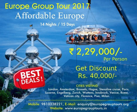Affordable Europe Group Tours 2017 Package | Europe Group Tours, Holiday Packages, Travel Packages 2017 | Scoop.it
