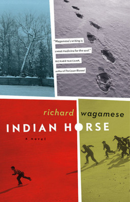 Indian Horse, by Richard Wagamese | Creative Nonfiction : best titles for teens | Scoop.it