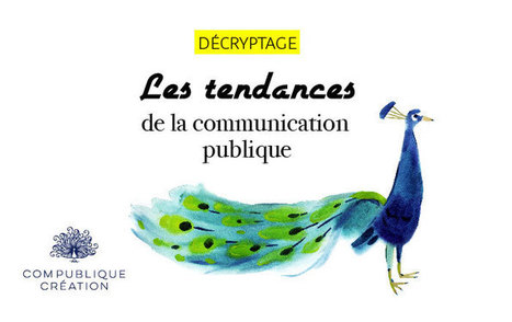 Les tendances de la communication publique | Communication | Scoop.it