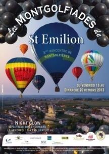Du 18 au 20 octobre 2013 : 3ème rencontre de Montgolfière de Saint-Emilion | dordogne - perigord | Scoop.it