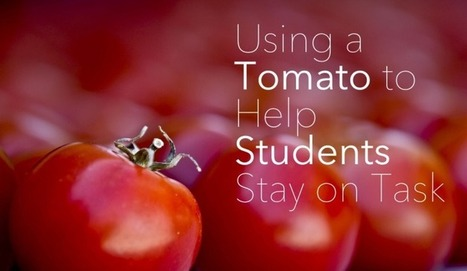 Using a Tomato to Help Students Stay on Task | APRENDIZAJE | Scoop.it